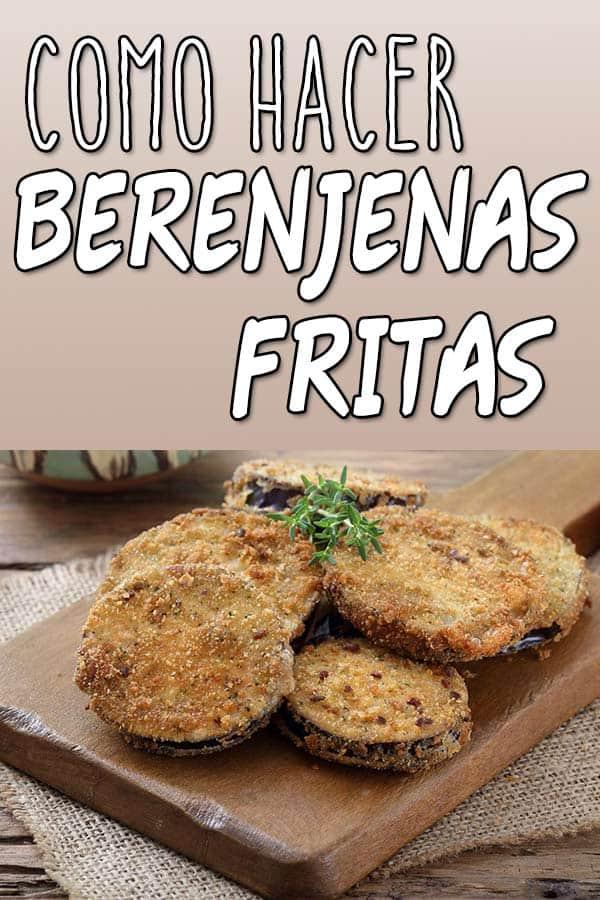 BERENJENAS FRITAS Faciles
